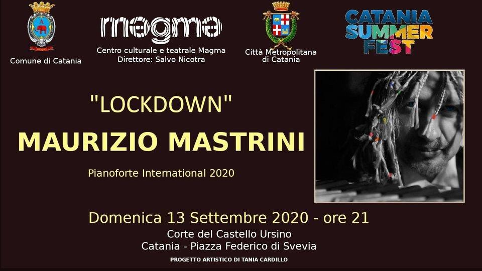 """""""Lockdown International 2020"""": Maurizio Mastrini in concerto all'interno del Catania Summer Fest"""