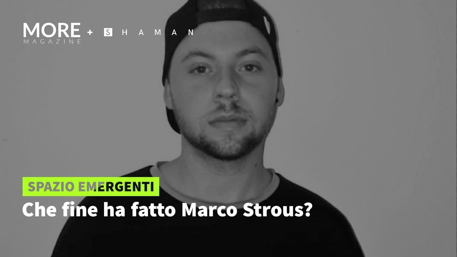 Che fine ha fatto Marco Strous?