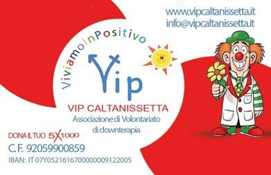 sostieni vip caltanissetta, 5x1000 caltanissetta, Associazione VIP VIVIAMOINPOSITIVO Caltanissetta ONLUS, vip caltanissetta, clown caltanissetta, clown ospedale caltanissetta